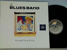Blues Band -Brand Loyalty   D-1982   Ariola 211319