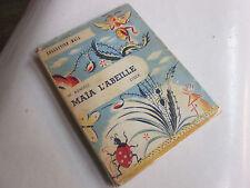 Maïa l'abeille. W. Bonsels. images de A. Segur / Stock /1949
