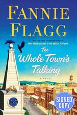 The Whole Town's Talking by Fannie Flagg SIGNED / AUTOGRAPHED - 1st Edition