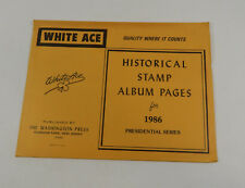 White Ace Historical Stamp Album Pages 1986 Presidential Series