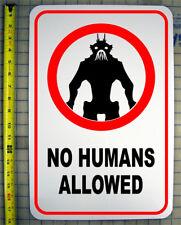 "DISTRICT 9 NO HUMANS ALLOWED SIGN 12""X18"" ALUMINUM"