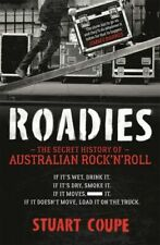 NEW Roadies By Stuart Coupe Paperback Free Shipping