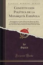 Constitucion Politica de la Monarquia Espanola: Promulgada En Cadiz El Dia 19 de