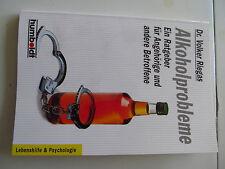 Fachbuch Alkoholprobleme ein Ratgeber für Angehörige und Betroffene Ausgabe 1997