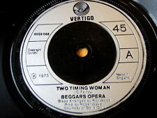 "BEGGARS OPERA - TWO TIMING WOMAN  7"" VINYL"