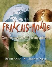 Francais-Monde Connectez-vous a La Francophonie Hardcover by Ariew Robert French