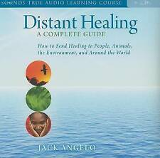 NEW Distant Healing: A Complete Guide (Sounds True Audio Learning Course)