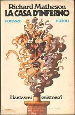 LA CASA D'INFERNO di Richard Matheson 1° ed. Rizzoli 1974
