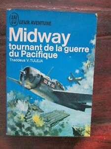 Tuleja - Midway tournant de la guerre du Pacifique - J'AI LU leur aventure A100