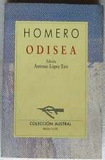 ODISEA - HOMERO - ANTONIO LÓPEZ EIRE - COLECCIÓN AUSTRAL - ED. ESPASA CALPE 1991