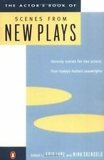 The Actor's Book of Scenes from New Plays : 70 Scenes for Two Actors, from...