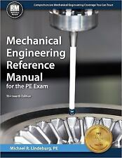 Mechanical Engineering Reference Manual for the PE Exam by PE, Michael R...