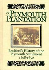 Bradford's History of Plymouth Plantation : From the Original Manuscript by...