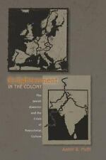 Enlightenment in the Colony: The Jewish Question and the Crisis of Postcolonial