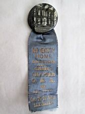 Antique OLD KENTUCKY HOME SESSION Grand Chapter O.E.S Pinback with Ribbon