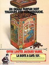 PUBLICITE ADVERTISING 055  1979  JACQUES VABRE  la boite à café