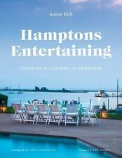Hamptons Entertaining: Creating Occasions to Remember, Falk, Annie