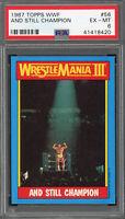Hulk Hogan And Still Champion 1987 Topps WWF Wrestling Card #56 Graded PSA 6