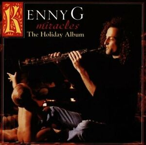 Kenny G Miracles-The holiday album (1994) [CD]