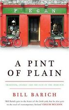 A Pint of Plain: Tradition, Change and the Fate of the Irish Pub - Good Book Bar