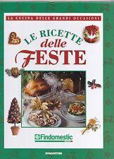 LE RICETTE DELLE FESTE - DeAGOSTINI (...SORPRENDI I TUOI AMICI A NATALE)