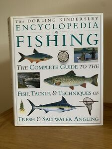 Encyclopedia of Fishing- The Complete Guide - Good condition