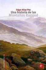 Biblioteca Edgar Allan Poe: Una Historia de Las Montañas Ragged by Edgar...