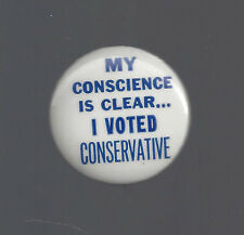 "1964 GOLDWATER ""MY CONSCIENCE IS CLEAR... I VOTED CONSERVATIVE CAMPAIGN BUTTON"