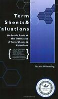 Term Sheets and Valuations: A Line by Line Look at ... by Aspatore.com Paperback