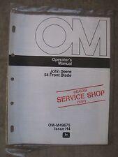 John Deere 54 front Blade Operators manual 300 140 120 Lawn tractor NOS