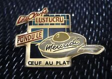 Great Advertising Push pin Badge Lustucru Pondu Le Mercredi Oeuf au Plat
