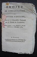 Projet de l'organisation du pouvoir judiciaire, proposé à l'assemblée Nationale