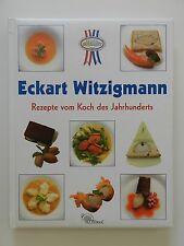 Eckart Witzigmann Rezepte vom Koch des Jahrhunderts Nikol Verlag
