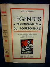 LÉGENDES TRADITIONNELLES DU BOURBONNAIS [AUBERT] -  FÉODALE, CELTES 1946