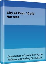 City of Fear / Cold Harvest.