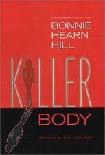 Killer Body by Bonnie Hearn Hill (2004, Hardcover)