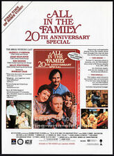 ALL IN THE FAMILY - 20th Annv. Special__Original 1991 Trade print AD promo / TV