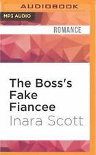 Bencher Family: The Boss's Fake Fiancee by Inara Scott (2016, MP3 CD,...