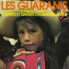 CD Les Guaranis : Chants et danses d'Amérique latine