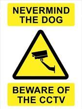 Never Mind The Dog Beware Of The Cctv Sign *Warning Laminated Sign* Beware