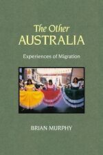 The Other Australia: Experiences of Migration-ExLibrary