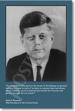 U.S. President John F. Kennedy - Let Us Think of Education. New Poster