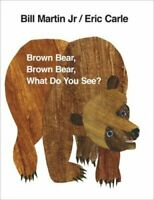 Brown Bear, Brown Bear, What Do You See? by Eric Carle 9780241137291 | Brand New