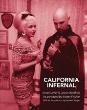 California Infernal : Anton Lavey & Jayne Mansfield, Hardcover by Fischer, Wa...