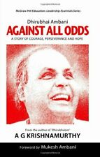 Dhirubhai Ambani: Against All Odds: A Story of Courage... by A. G. Krishnamurthy