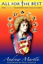 All for the Best : How Godspell Transferred from Stage to Screen by Andrew...