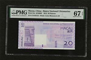 2013 Macau China-Banco Nacional Ultramarino 20 Patacas Pick#81c PMG 67 EPQ UNC