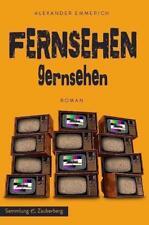 Fernsehen gernsehen von Alexander Emmerich (2015, Gebundene Ausgabe)