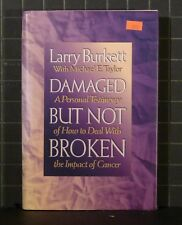 Damaged but Not Broken : A Personal Testimony of How to Deal with Cancer  1641