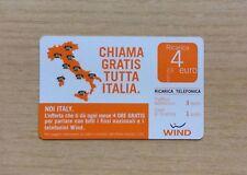 RICARICA TELEFONICA WIND - NOI ITALY - CHIAMA GRATIS TUTTA ITALIA 2010 - 4 EURO